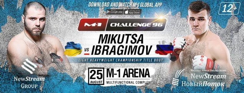 Dimitriy Mikutsa vs. Khadis Ibragimov M-1 Challenge light heavyweight title fight to headline M-1 Challenge 96