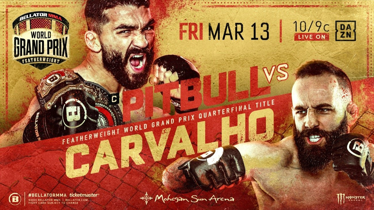 The full slate of bouts for Bellator's return to Mohegan Sun Arena this Friday, March 13 is official with a stacked six-fight main card, headlined by current two-division champ Patricio Pitbull (30-4) defending his 145-lb. title in the Featherweight World Grand Prix Quarterfinals against upstart SBG-product and tournament dark horse Pedro Carvalho (11-3).