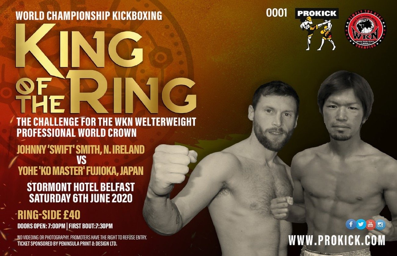 """Kickboxing World Championship returns to Northern Ireland with the next edition of Billy Murray Promotions titled """"King of the Ring"""". The """"made in Prokick"""" event takes place at Stormont Hotel in Belfast on June 6, featuring Johnny """"Swift"""" Smith up against Yohe Fujioka in a five-round contest with WKN Welterweight title on the line."""