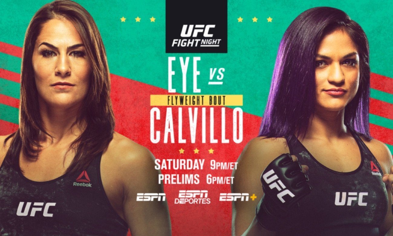 Main Event features No. 1 ranked women's flyweight contender Jessica Eye taking on No. 10 ranked strawweight Cynthia Calvillo