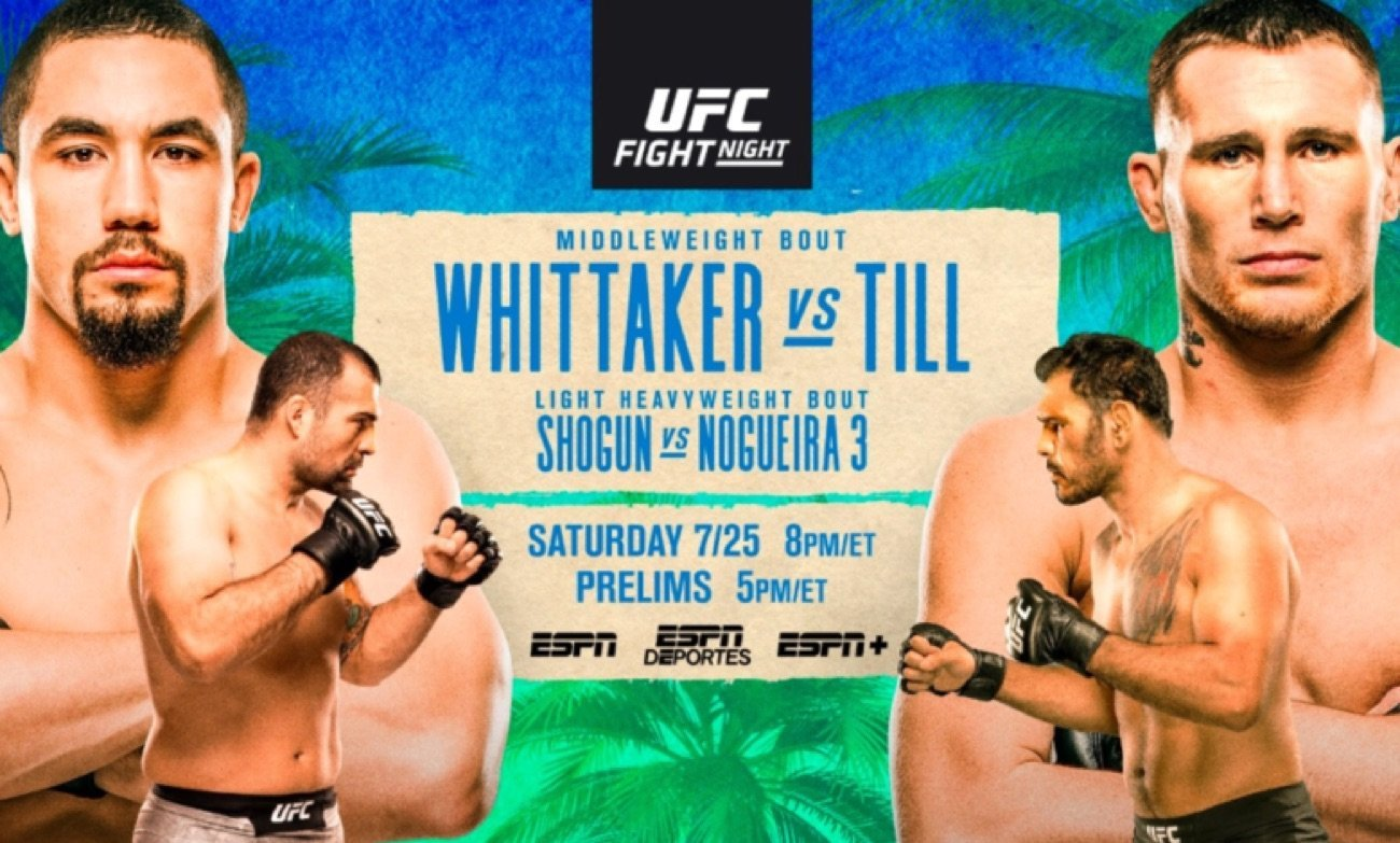 UFC Fight Night: Whittaker vs. Tillis set for this Saturday, July 25, from UFC FIGHT ISLAND on Yas Island, Abu Dhabi. The main event features the return of former UFC middleweight champion and No. 1-ranked contenderRobert Whittaker(21-5-0) taking on No. 5-rankedDarren Till(18-2-1), who aims to continue his climb since moving up to the 185-pound weight class.