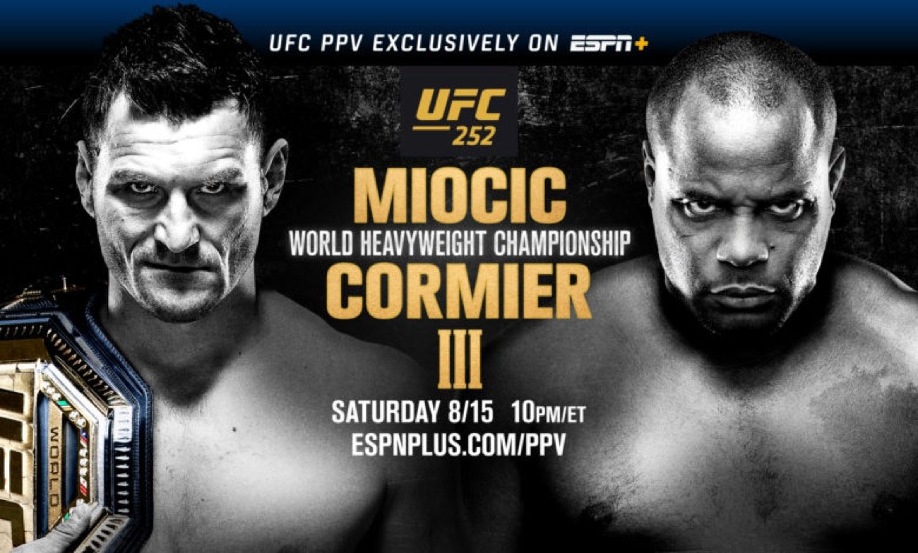 UFC 252: Miocic vs. Cormier III headlined by trilogy tiebreaker between, arguably, the top two heavyweights in UFC history