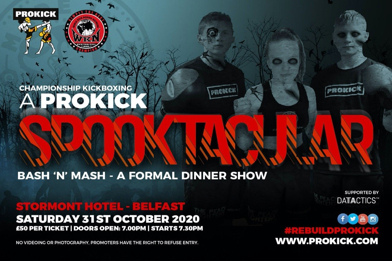 The World Kickboxing Network returns to Northern Ireland on October 31 with A ProKick Spooktacular Event held at Stormont Hotel in Belfast, Northern Ireland.